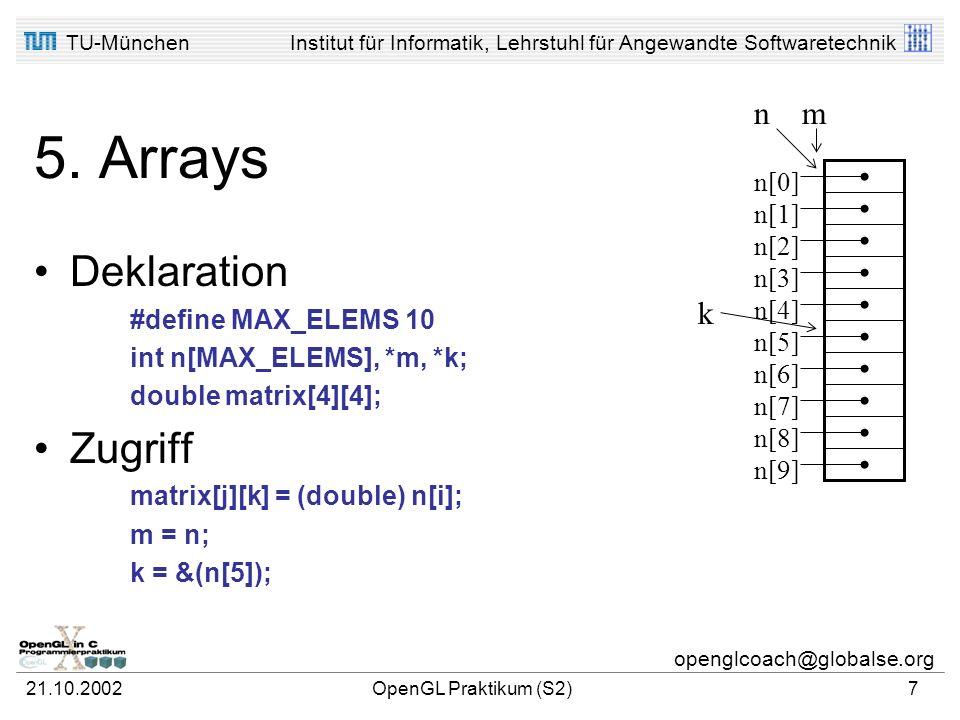 5. Arrays Deklaration Zugriff n m k n[0] n[1] n[2] n[3] n[4] n[5] n[6]